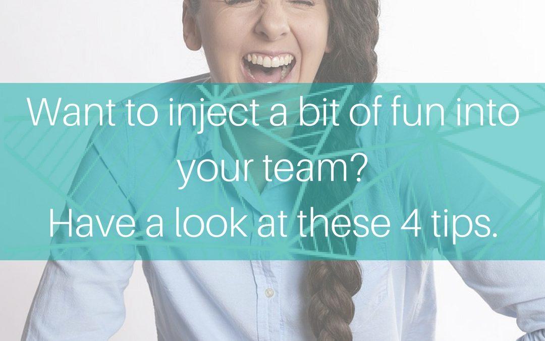 4 ways to have fun at work