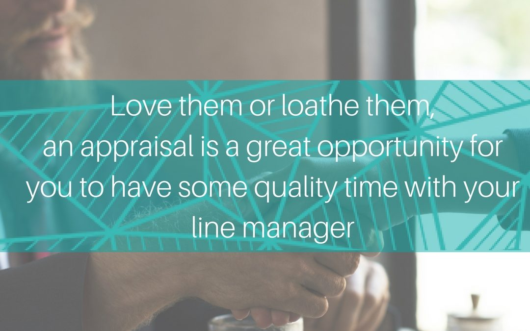 How to get the most out of YOUR Appraisal