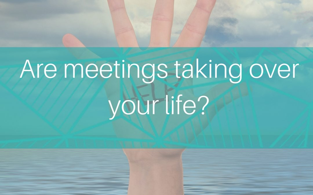 Are you drowning in meetings?