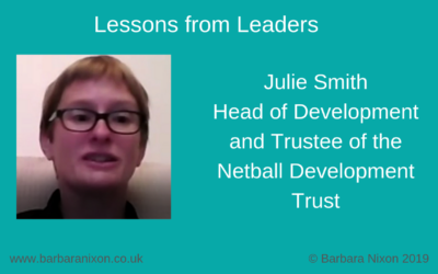 Lessons from Leaders – Julie Smith Head of Development and Trustee of the Netball Development Trust