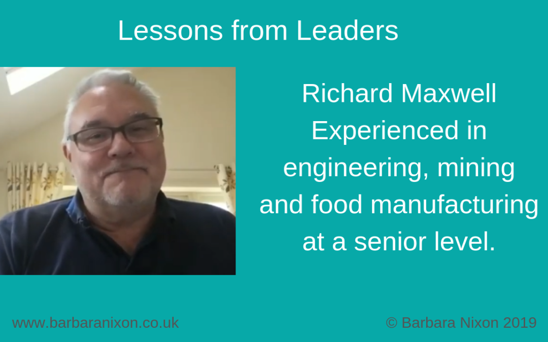Lessons from Leaders – Richard Maxwell