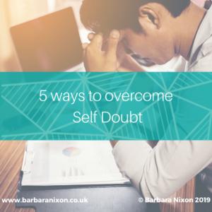 5 ways to overcome Self Doubt