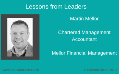 Lessons from Leaders – Martin Mellor