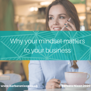 Why your mindset matters to your business